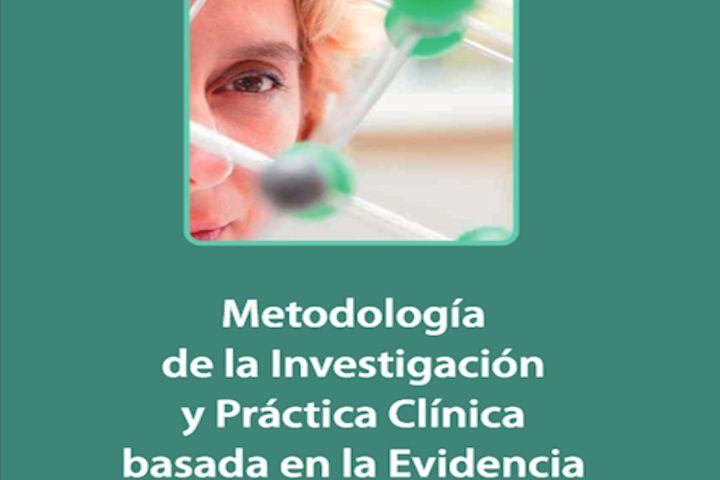 Metodología de la Investigación y Práctica Clínica basada en la Evidencia