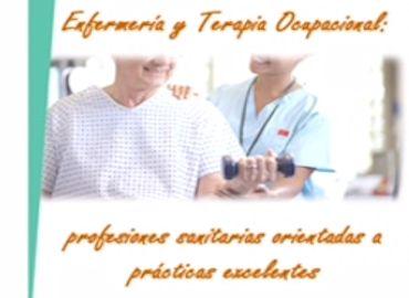 I Jornadas Científicas de Excelencia en Enfermería y Terapia Ocupacional