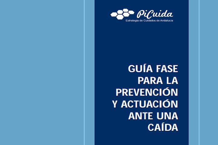 Guía fase para la prevención y actuación ante una caída