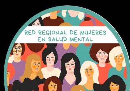 Red regional de mujeres en Salud Mental